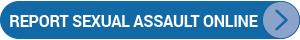 Report Sexual Assault Online